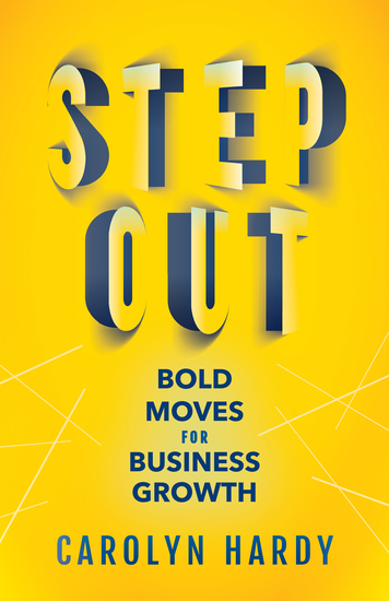 Step Out - Bold Moves for Business Growth - cover
