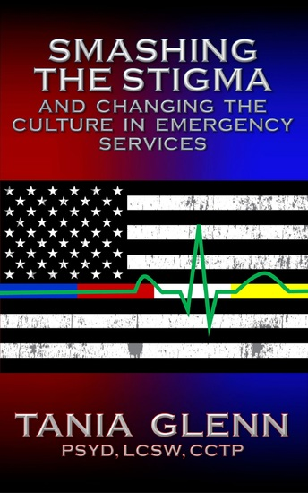 Smashing the Stigma and Changing the Culture in Emergency Services - cover