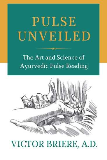 Pulse Unveiled - The Art and Science of Ayurvedic Pulse Reading - cover