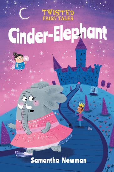 Twisted Fairy Tales: Cinder-Elephant - cover