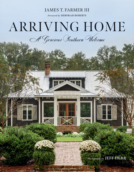 Arriving Home - A Gracious Southern Welcome - cover