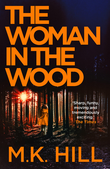 The Woman in the Wood - a gripping crime thriller set in Essex - cover