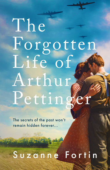 The Forgotten Life of Arthur Pettinger - absolutely heartbreaking World War 2 historical fiction - cover