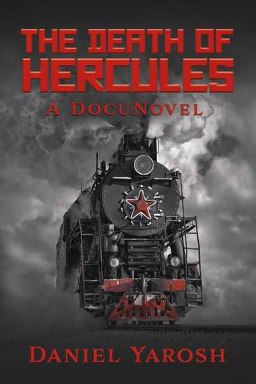 The Death of Hercules - A DocuNovel - cover