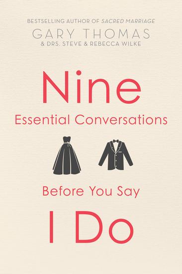 Nine Essential Conversations before You Say I Do - cover