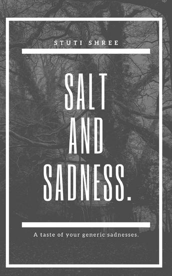 Salt and Sadness - A Walk through Your Generic Sadnesses - cover