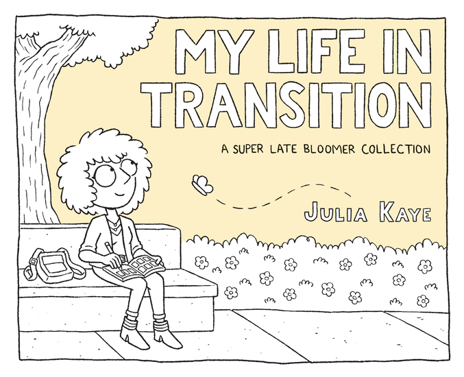 My Life in Transition - A Super Late Bloomer Collection - cover