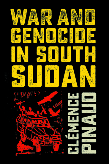 War and Genocide in South Sudan - cover