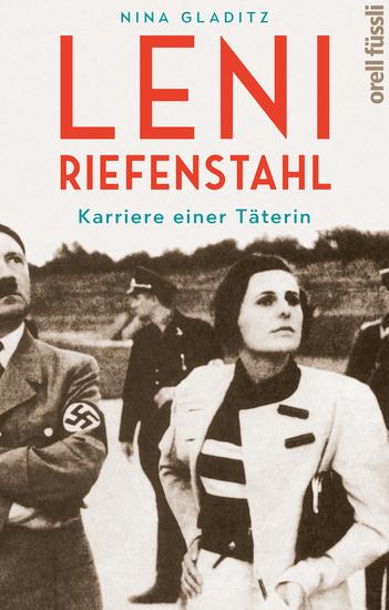 Leni Riefenstahl - Karriere einer Täterin - cover