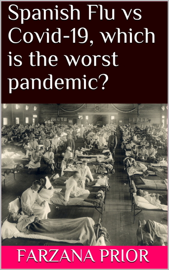 Spanish Flu vs Covid-19 which is the worst pandemic? - cover