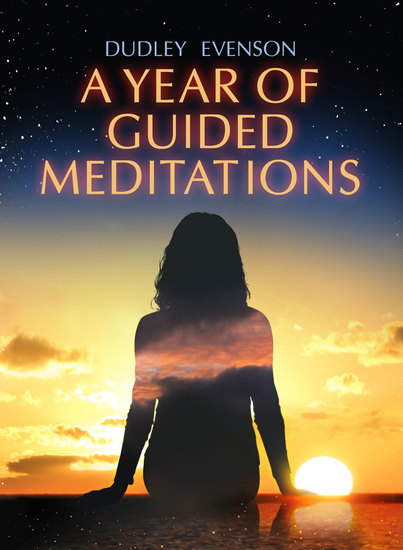 A Year of Guided Meditations - 52 Weekly Affirmations - cover