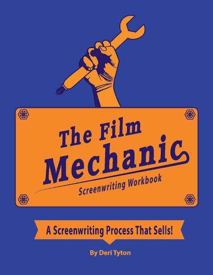 The Film Mechanic Screenwriting Workbook - cover