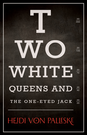 Two White Queens and the One-Eyed Jack - cover