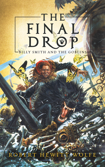 The Final Drop - Billy Smith and The Goblins Book 3 - cover