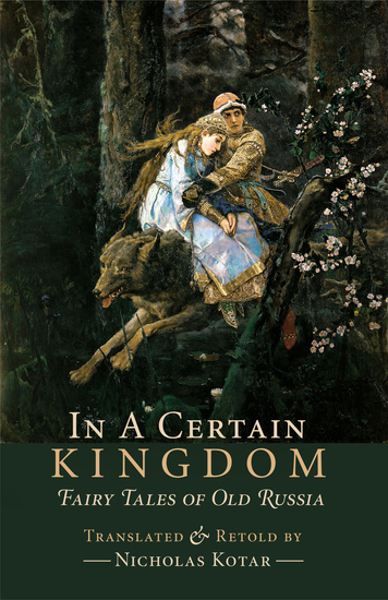 In a Certain Kingdom - Fairy Tales of Old Russia - cover