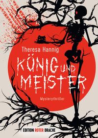 König und Meister von Theresa Hannig lesen