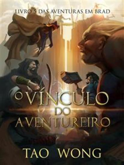 O Vínculo Do Aventureiro - Livro 5 Das Aventuras Em Brad - cover