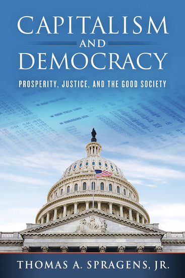 Capitalism and Democracy - Prosperity Justice and the Good Society - cover