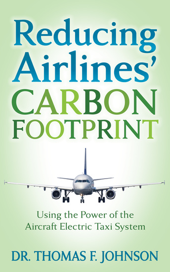 Reducing Airlines' Carbon Footprint - Using the Power of the Aircraft Electric Taxi System - cover