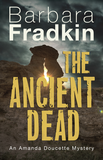 The Ancient Dead - An Amanda Doucette Mystery - cover