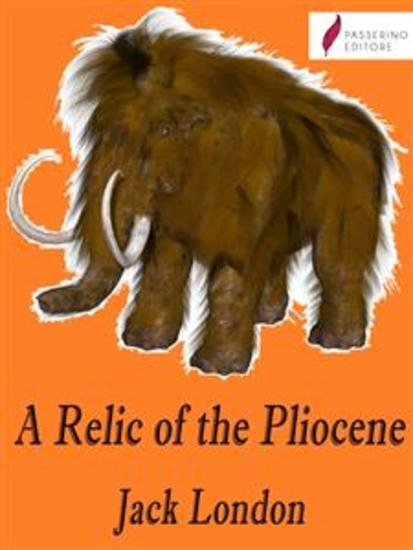 A Relic of the Pliocene - cover