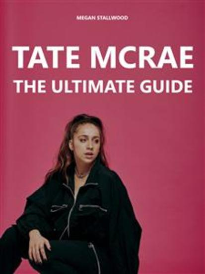 Tate McRae: The Ultimate Guide - cover