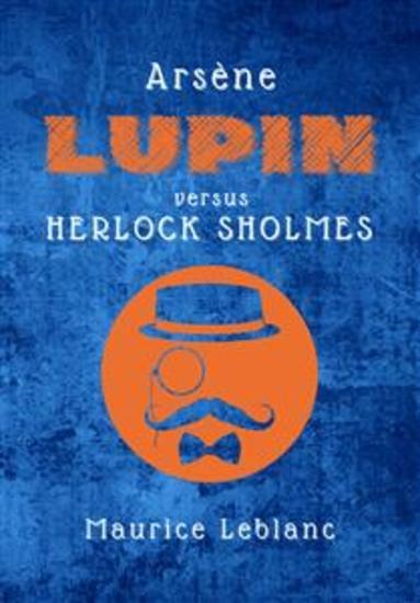 Arsène Lupin versus Herlock Sholmes - cover