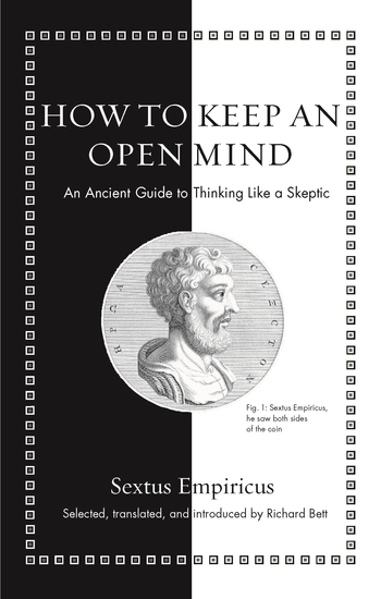 How to Keep an Open Mind - An Ancient Guide to Thinking Like a Skeptic - cover