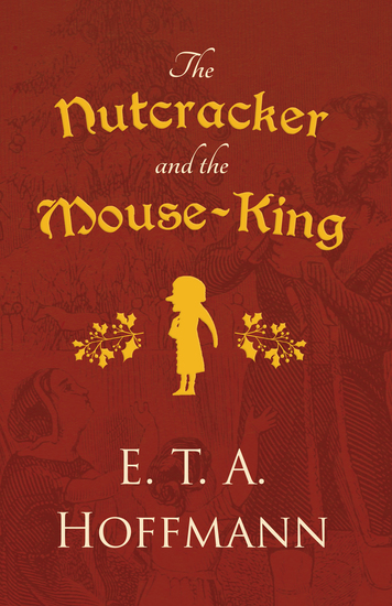 The Nutcracker and the Mouse-King - cover