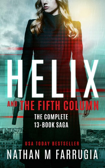 Helix and The Fifth Column - The Complete 13-Book Saga - cover