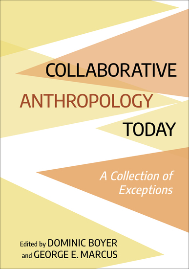 Collaborative Anthropology Today - A Collection of Exceptions - cover