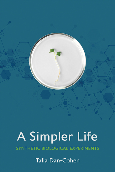 A Simpler Life - Synthetic Biological Experiments - cover