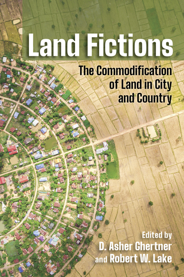 Land Fictions - The Commodification of Land in City and Country - cover