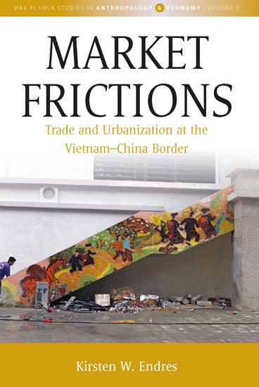 Market Frictions - Trade and Urbanization at the Vietnam-China Border - cover