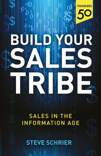 Build Your Sales Tribe - Sales in the Information Age - cover