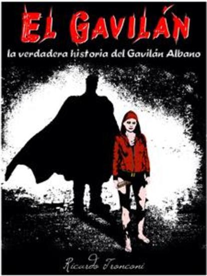 El Gavilán - la verdadera historia del Gavilán Albano - cover
