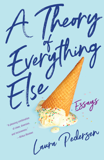 A Theory of Everything Else - Essays - cover