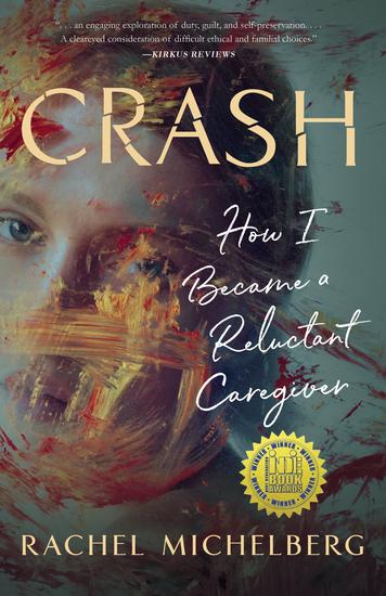 Crash - How I Became a Reluctant Caregiver - cover