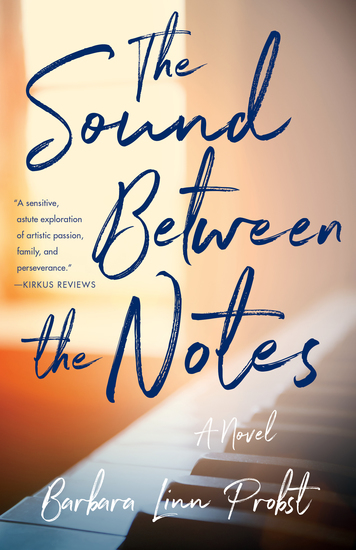 The Sound Between The Notes - A Novel - cover