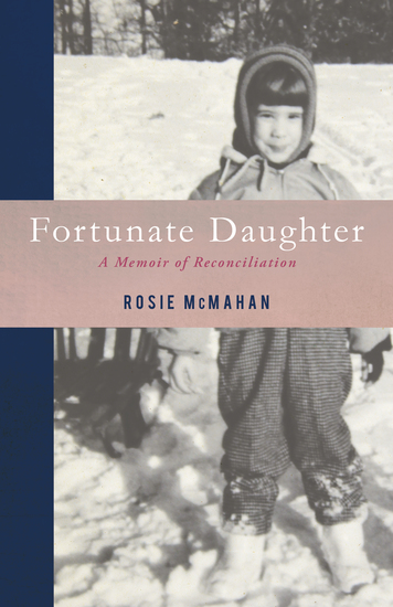 Fortunate Daughter - A Memoir of Reconciliation - cover
