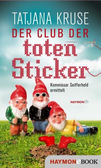 Der Club der toten Sticker - Kommissar Seifferheld ermittelt - cover