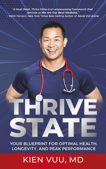 Thrive State - Your Blueprint for Optimal Health Longevity and Peak Performance - cover