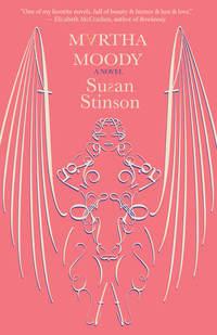 Read Martha Moody by Susan Stinson