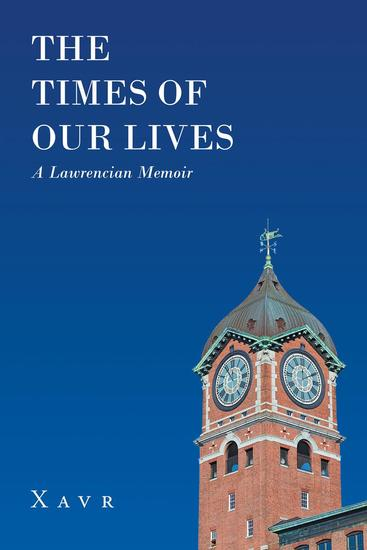 The Times of Our Lives (A Lawrencian Memoir) - cover