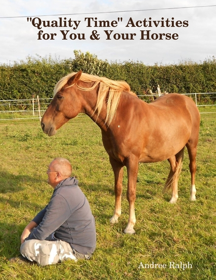 """Quality Time"" Activities for You & Your Horse - cover"