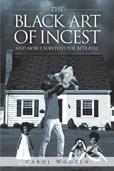The Black Art of Incest and How I Survived the Betrayal - cover