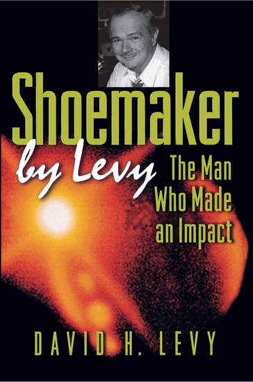 Shoemaker by Levy - The Man Who Made an Impact - cover
