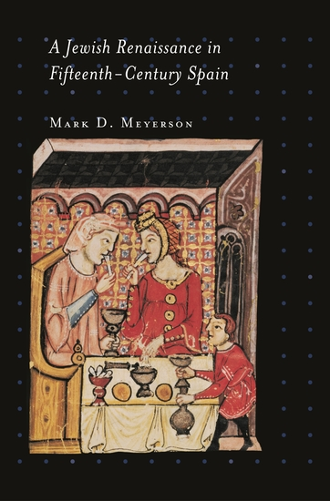 A Jewish Renaissance in Fifteenth-Century Spain - cover