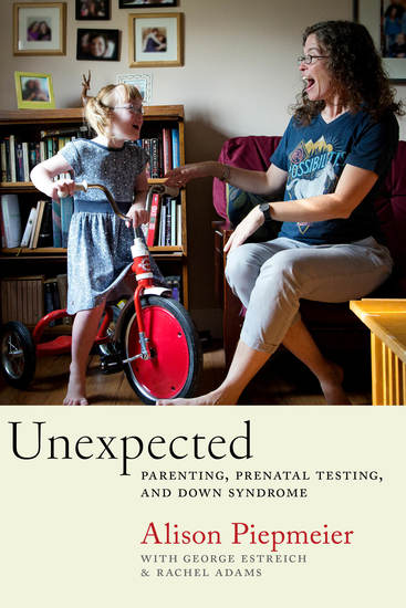 Unexpected - Parenting Prenatal Testing and Down Syndrome - cover