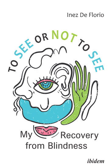 To See or Not to See - My Recovery from Blindness - cover